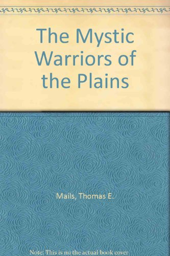 The Mystic Warriors of the Plains