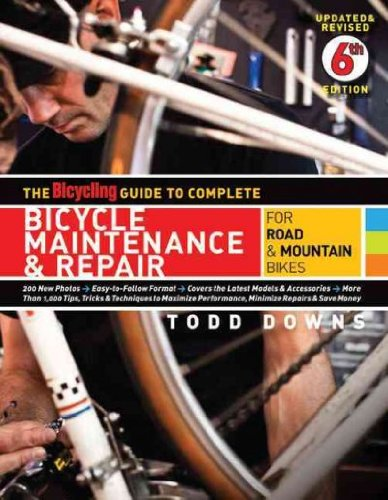 The Bicycling Guide To Complete Bicycle Maintenance & Repair For Road & Mountain Bikes The Bicycling Guide To Complete Bicycle Maintenance & Repair