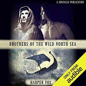 Brothers of the Wild North Sea by Harper Fox | amazon.com