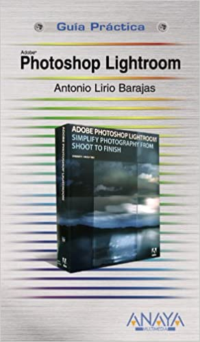 Adobe Photoshop Lightroom (Guías Prácticas): Amazon.es ...
