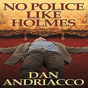 No Police like Holmes Audiobook