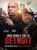 Once Upon a Time in Detroit