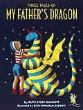 Three Tales of My Father's Dragon: 50th Anniversary Ed