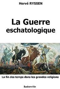 La Guerre eschatologique par Hervé Ryssen
