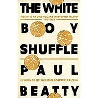 The white boy shuffle: Paul Beatty