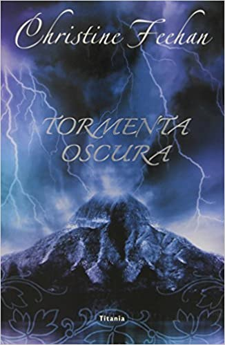 Book Tormenta oscura (Titania Fantasy) (Spanish Edition) by Christine Feehan (2013-08-31)