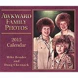 Awkward Family Photos 2015 Day-to-Day Calendar