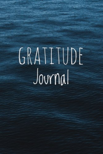 "Download Gratitude Journal: For Daily Thanksgiving & Reflection, Gratitude Prompt, 102 Pages, 6"" x 9"", Professional Binding, Durable Cover - (Calm Blue Water) PDF"