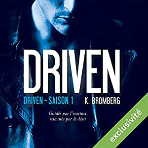 Driven (Driven 1) | Livre audio