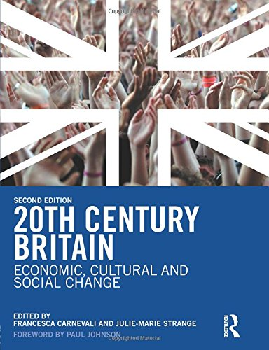 20Th Century Britain  Economic  Cultural And Social Change