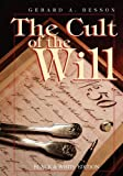 The Cult of the Will, Gerard A. Besson, 9768054891