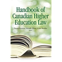 The Handbook of Canadian Higher Education (Queen's Policy Studies)