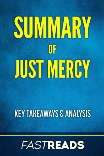 Summary of Just Mercy: Includes Key Takeaways & Analysis