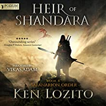 Heir of Shandara: Safanarion Order, Book 4 Audiobook by Ken Lozito Narrated by Vikas Adam