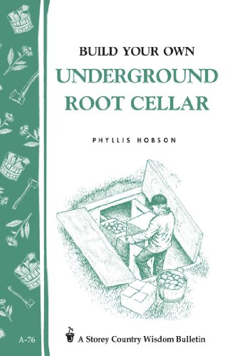 Build Your Own underground Root Cellar (How To Build A Loft compare prices)