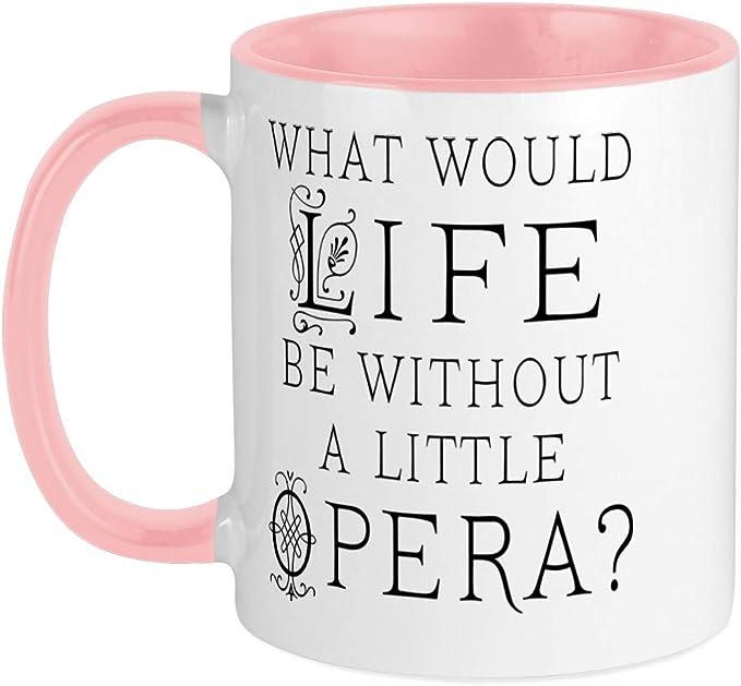 564380595 CafePress Opera Gift Mug 11 oz Ceramic Mug