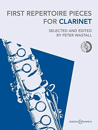 - First Repertoire Pieces for Clarinet: 22 Pieces with a CD of Piano Accompaniments and Backing Tracks
