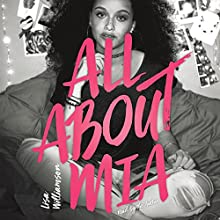 All About Mia Audiobook by Lisa Williamson Narrated by Lisa Williamson