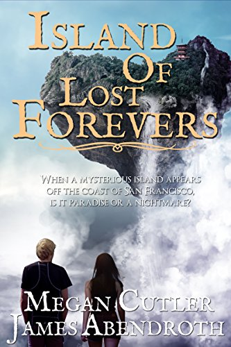 Island Of Lost Forevers by Megan Cutler & James Abendroth ebook deal