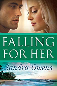 Falling For Her (A K2 Team Novel) by [Owens, Sandra]