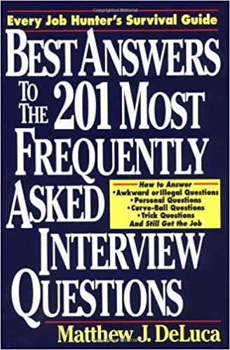 best answers to the 201 most frequently asked interview questions 1st edition kindle edition - Frequently Asked Interview Questions And Answers