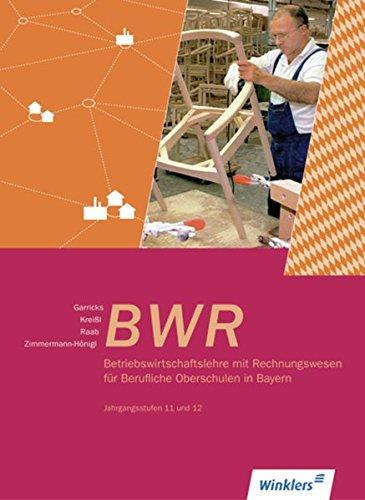 Betriebswirtschaftslehre mit Rechnungswesen für Berufliche Oberschulen in Bayern: Jahrgänge 11/12: Schülerband