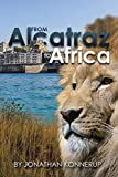 From Alcatraz to Africa