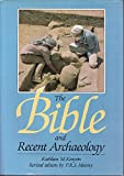 img - for The Bible and Recent Archaeology book / textbook / text book