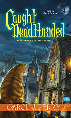 Salem Ball Halloween (Caught Dead Handed (A Witch City Mystery Book)