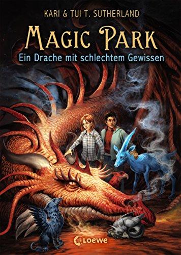 Magic Park 2 - Ein Drache mit schlechtem Gewissen (German Edition)