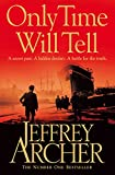 Front cover for the book Only Time Will Tell by Jeffrey Archer