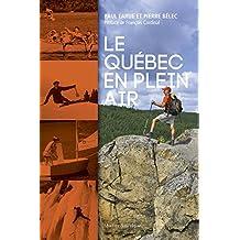 Le Québec en plein air (French Edition)