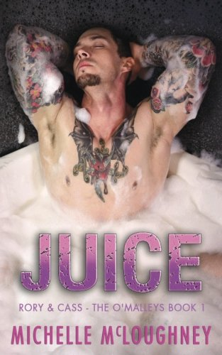 Juice (The O'Malleys Book 1)