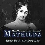 Mathilda | Mary Wollstonecraft Shelley