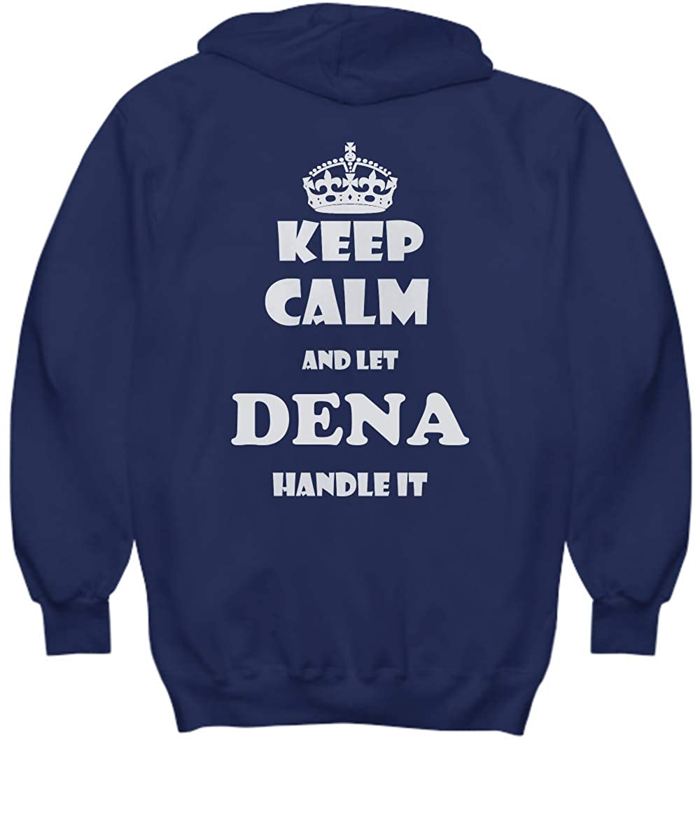2 Sides Keep Calm and LET Dena Handle IT with Default Size 2XL White