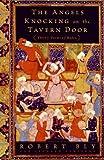 The Angels Knocking on the Tavern Door, Leonard Lewisohn and Robert Bly, 0061138835