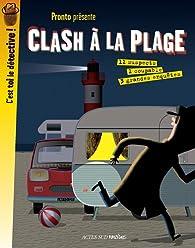 Clash à la plage par  Pronto