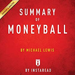 Summary of Moneyball: by Michael Lewis | Includes Analysis