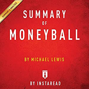 Summary of Moneyball: by Michael Lewis | Includes Analysis Audiobook