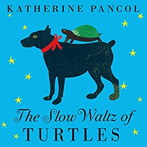 The Slow Waltz of Turtles Audiobook