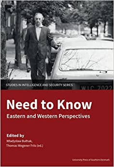 Book Need to Know (Studies in Intelligence and Security)