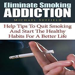 Eliminate Smoking Addiction