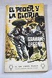 img - for El Poder Y La Gloria book / textbook / text book