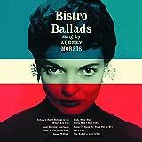 Bistro Ballads. The Voice of Audrey Morris