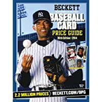 Beckett Baseball Card Price Guide 2014: The #1 Authority on Collectibles, the Hobby's Most Reliable and Relied upon Source
