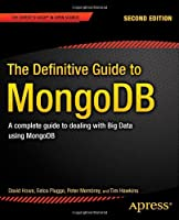 The Definitive Guide to MongoDB, 2nd Edition Front Cover