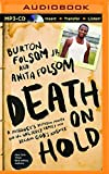 img - for Death on Hold: A Prisoner's Desperate Prayer and the Unlikely Family Who Became God's Answer by Anita Folsom (2015-08-11) book / textbook / text book