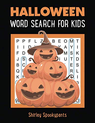 Halloween Word Search for Kids: Word Search Puzzle for Children Ages 4 and Up (Halloween Activity Books) -