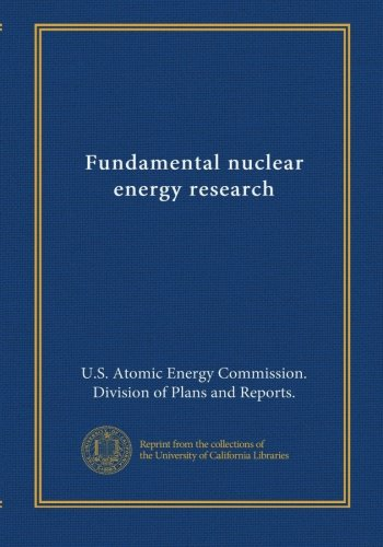 Fundamental nuclear energy research (1971) pdf epub