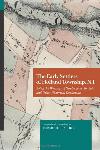 The Early Settlers of Holland Township, N.J.